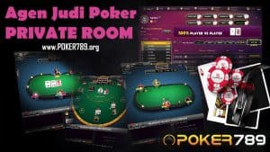 Agen Poker Online Private Room Bonus Terbesar